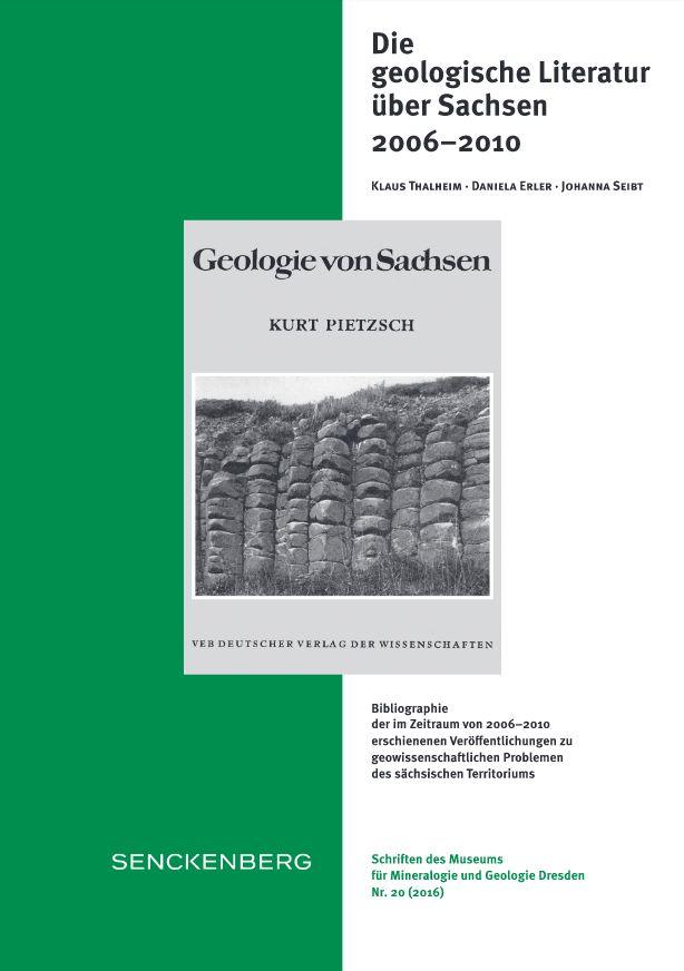 Die geologische Literatur über Sachsen, Geologica Saxonica, Senckenberg Naturhistorische Sammlungen Dresden